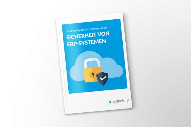 Die 10 wichtigsten Anforderungen an die Sicherheit von ERP-Systemen